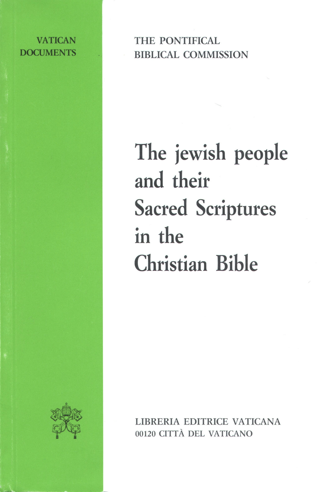 The Jewish People and Their Sacred Scriptures in the Christian Bible cover